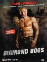 Постер к фильму Бриллиантовые Псы / Diamond Dogs (2007)