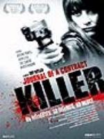 Постер к фильму Дневник убийцы по контракту / Journal Of A Contract Killer (2008)