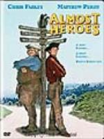 Постер к фильму Почти герои / Almost Heroes (1998)